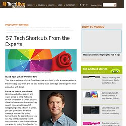 37 Tech Shortcuts From the Experts