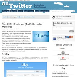 Top 5 URL Shorteners (And 3 Honorable Mentions)