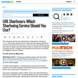 URL Shorteners: Which Shortening Service Should You Use?
