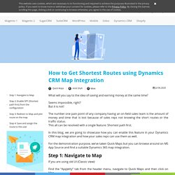 How to Get Shortest Routes using Dynamics CRM Map Integration