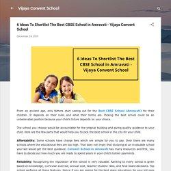 6 Ideas To Shortlist The Best CBSE School in Amravati - Vijaya Convent School