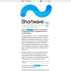 Shortwave ~ an extensible quick-search and shortcut bookmark