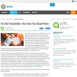 Flu Shot Vaccination : Key Facts You Should Know