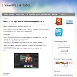 un logiciel d'édition vidéo open source