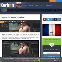 Shotcut - Un éditeur vidéo libre