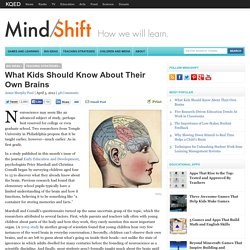 What Kids Should Know About Their Own Brains