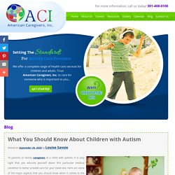 What You Should Know About Children with Autism