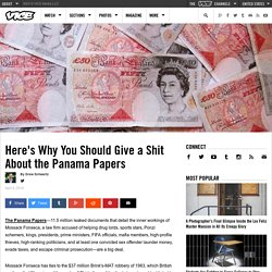 Here's Why You Should Give a Shit About the Panama Papers