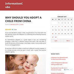 Why Should You Adopt A Child From China
