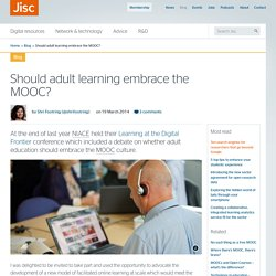 Should adult learning embrace the MOOC?