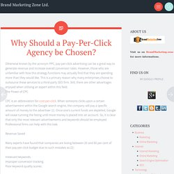 Why Should a Pay-Per-Click Agency be Chosen?