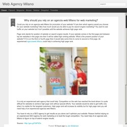 Why should you rely on an agenzia web Milano for web marketing?
