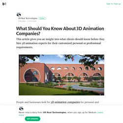 What Should You Know About 3D Animation Companies?