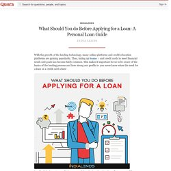 What Should You do Before Applying for a Loan: ... - IndiaLends - Quora