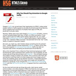 Why You Should Pay Attention to Google Swiffy - HTML5 Grind