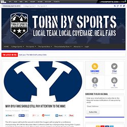 Why BYU Fans Should Still Pay Attention to the MWC