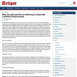 Why You Should Hire an Attorney to Deal with Landlord Tenant Issues