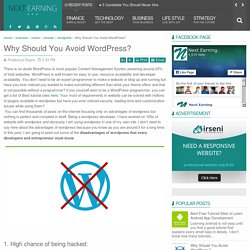 Why Should You Avoid WordPress?