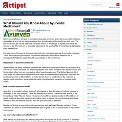 What Should You Know About Ayurvedic Medicines?
