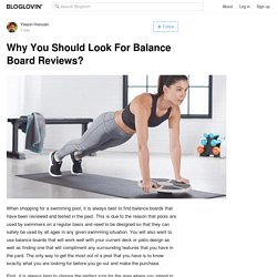 Why You Should Look For Balance Board Reviews?