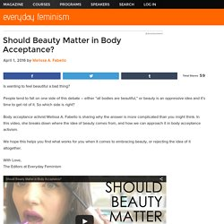 Should Beauty Matter in Body Acceptance?