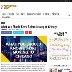 What You Should Know Before Moving to Chicago