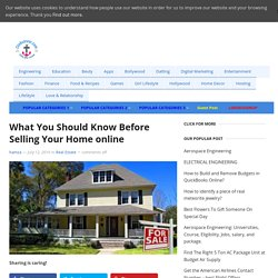 What You Should Know Before Selling Your Home online