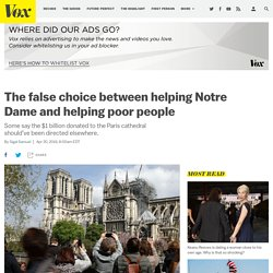 Notre Dame fire: Should $1 billion in donations go to France's poor?