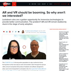 AR and VR should be booming. So why aren't we interested?