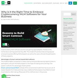 Why Should you Build Smart Contract Based MLM Software?