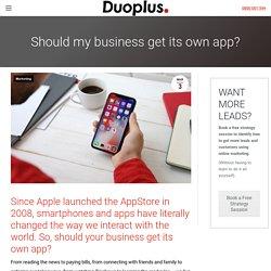 Should my business get its own app- Digital Marketing Hamilton