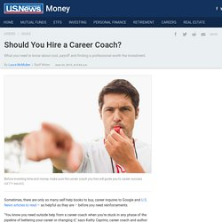 Should You Hire a Career Coach?