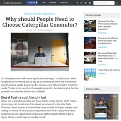 Why should People Need to Choose Caterpillar Generator?