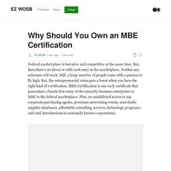 Why Should You Own an MBE Certification
