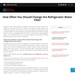 How Often You Should Change the Refrigerator Water Filter