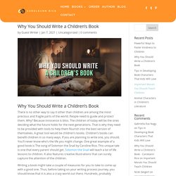 Why You Should Write a Children's Book - Caroleann Rice