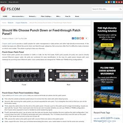 Should We Choose Punch Down or Feed-through Patch Panel? - Blog of FS.COM