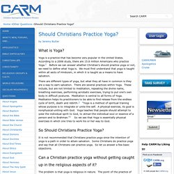 Should Christians Practice Yoga?