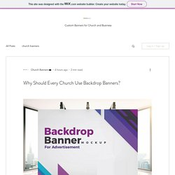 Why Should Every Church Use Backdrop Banners?