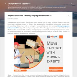 Why You Should Hire A Moving Company In Oceanside CA?