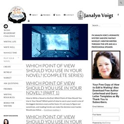 Which Point of View Should You Use in Your Novel? (Complete Series) - Live Write Breathe