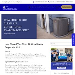 How Should You Clean Air Conditioner Evaporator Coil