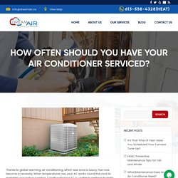 How Often Should You Have Your Air Conditioner Serviced?