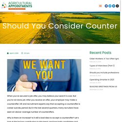 Should you consider counter offers?