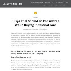 5 Tips That Should Be Considered While Buying Industrial Fans