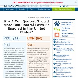 Should More Gun Control Laws Be Enacted in the United States? - Pro & Con Quotes - ProCon.org