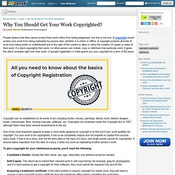 Why You Should Get Your Work Copyrighted? by Linda Martin