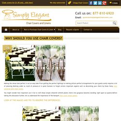 Why should you use chair covers? - Simply Elegant Chair Covers & Linen