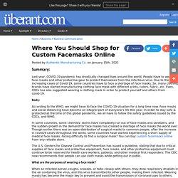 Where You Should Shop for Custom Facemasks Online