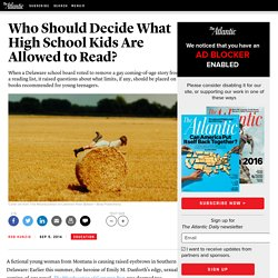Who Should Decide What High School Kids Are Allowed to Read?